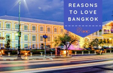 reasons to love bangkok