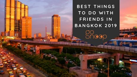things to do bangkok friends